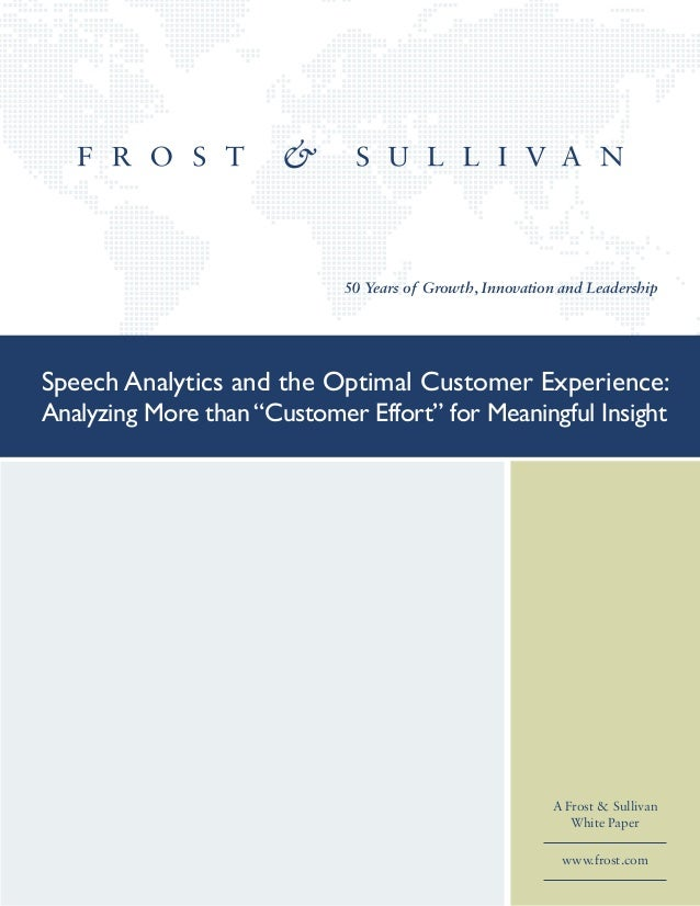 "Speech Analytics and the Optimal Customer Experience: Analyzing More than ""Customer Effort"" for Meaningful Insight"