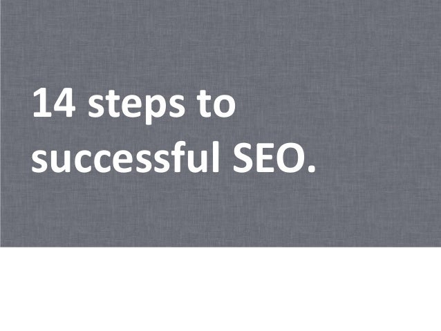 14 steps to successful SEO.