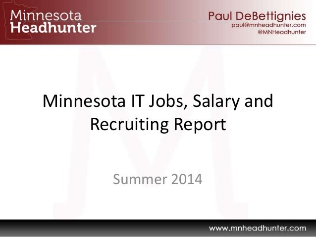 Minnesota IT Jobs, Salary and Recruiting Report Summer 2014