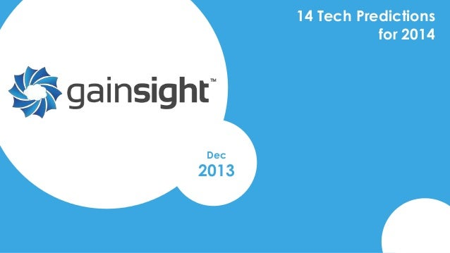 14 Tech Predictions for 2014  Dec  2013