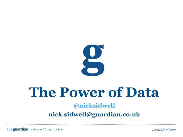 Nick Sidwell - Guardian Books - The Power of Data