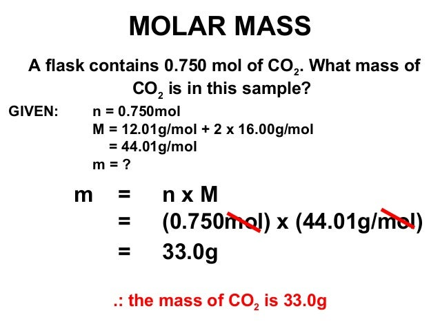 N Molecular Mass MOLAR MASS A flask contains