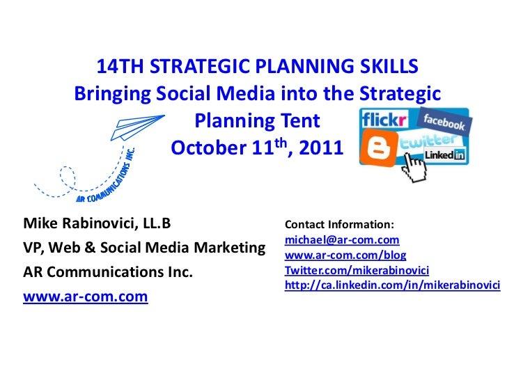 14th strategic planning skills bringing social media into the strategic planning tent, october 11th, 2011