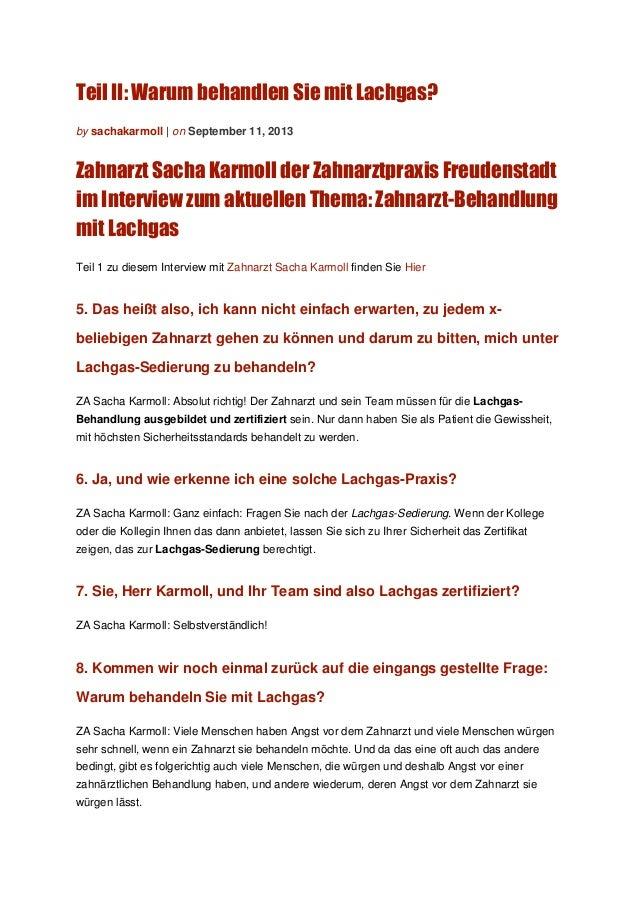 Warum behandeln Sie mit Lachgas Herr Karmoll? Teil II