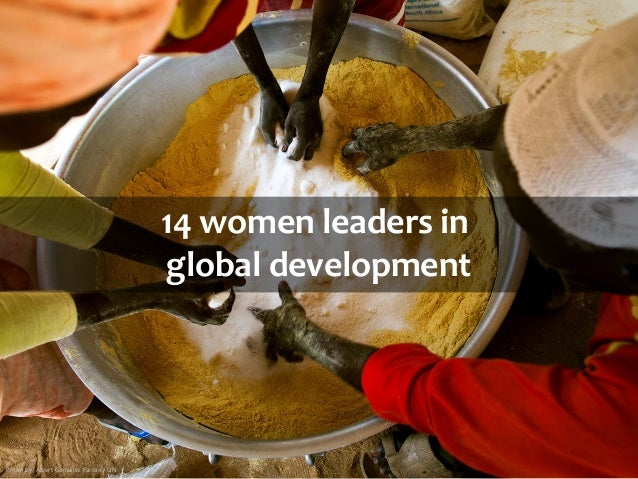 14 women leaders in global development