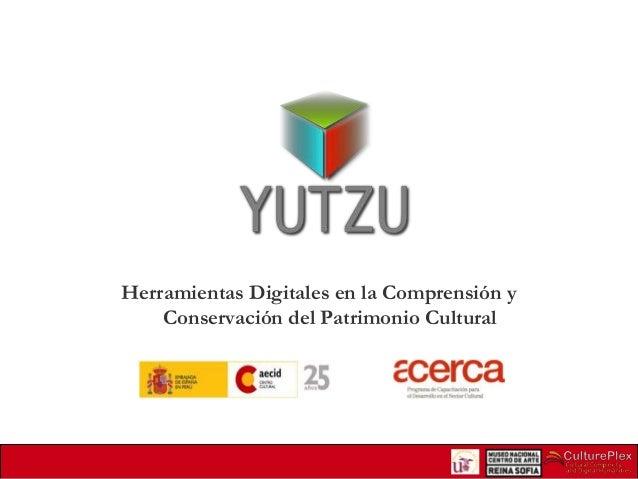 Herramientas Digitales en la Comprensión y Conservación del Patrimonio Cultural