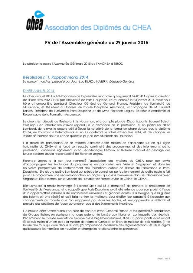 Page 1 sur 8 PV de l'Assemblée générale du 29 janvier 2015 La présidente ouvre l'Assemblée Générale 2015 de l'AACHEA à 18h...
