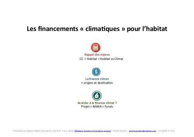 Les  financements  «  clima.ques  »  pour  l'habitat     Rappel  des  enjeux       CC    >  ...