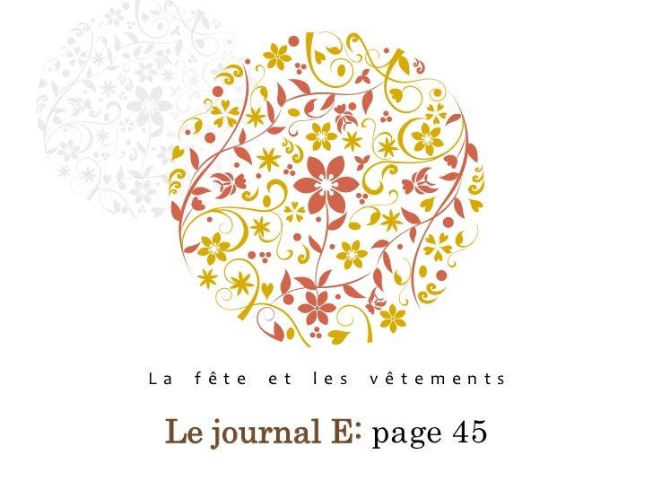 La fête et les vêtements<br />Le journal E: page 45<br />