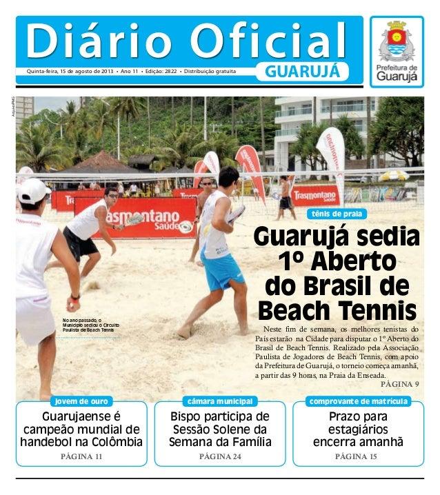 Guarujaense é campeão mundial de handebol na Colômbia PÁGINA 11 jovem de ouro Prazo para estagiários encerra amanhã PÁGINA...