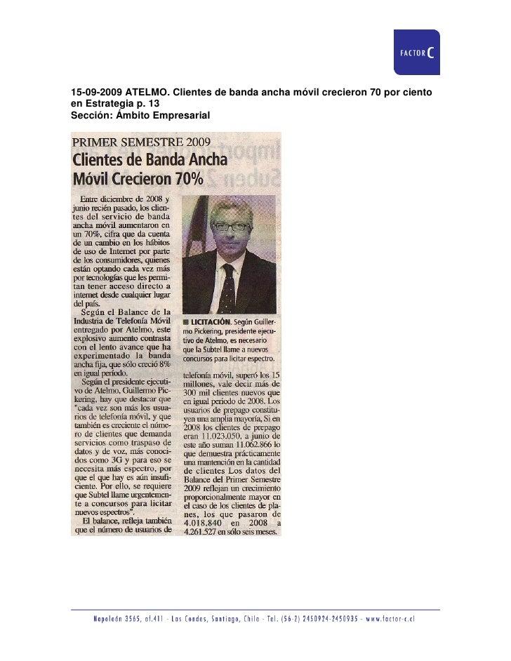 15-09-2009 ATELMO. Clientes de banda ancha móvil crecieron 70 por ciento en Estrategia p. 13 Sección: Ámbito Empresarial