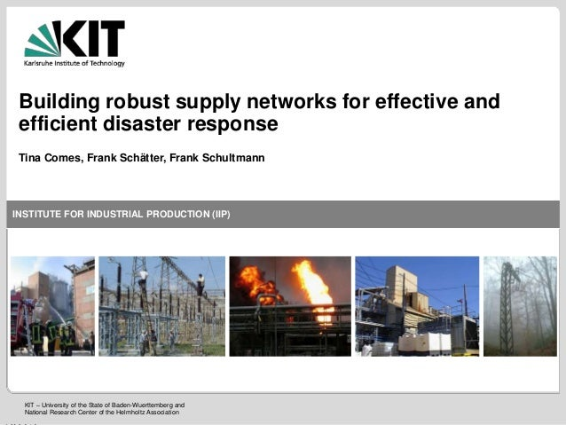 ISCRAM 2013: Building robust supply networks for effective and efficient disaster response