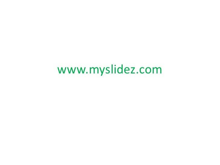 www.myslidez.com