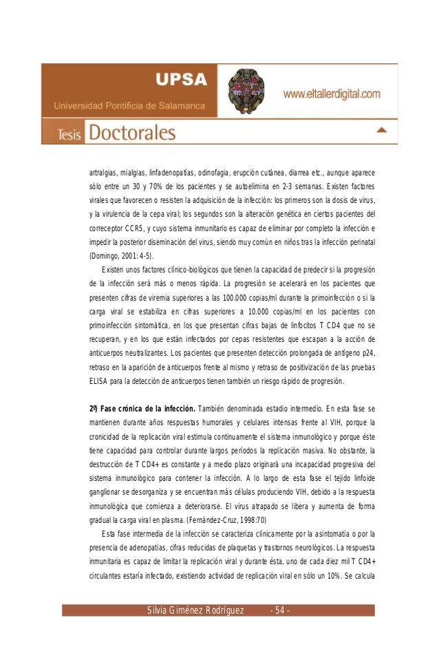 Silvia Giménez Rodríguez - 54 - artralgias, mialgias, linfadenopatías, odinofagia, erupción cutánea, diarrea etc., aunque ...