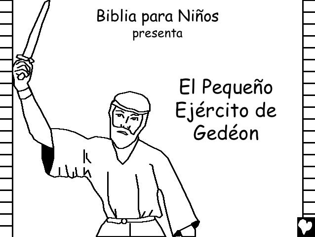 Biblia para Niños     presenta           El Pequeño           Ejército de             Gedéon