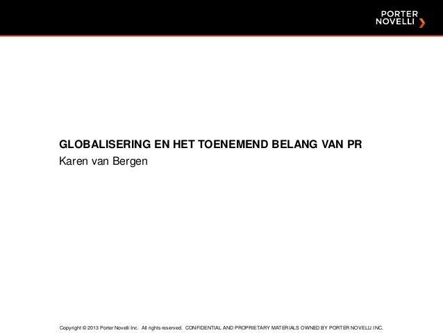 Keynote: Globalisering en het toenemend belang van PR - Karen van Bergen