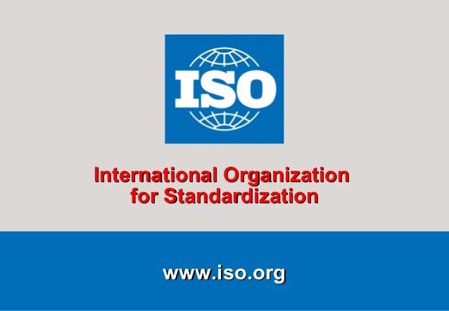 International Organization for Standardization  www.iso.org SMA/November 2007  ISO/IEC 17025:2005  1