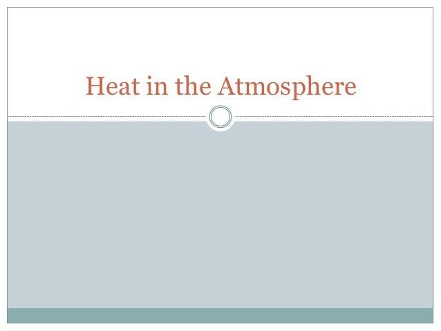 Heat in the Atmosphere