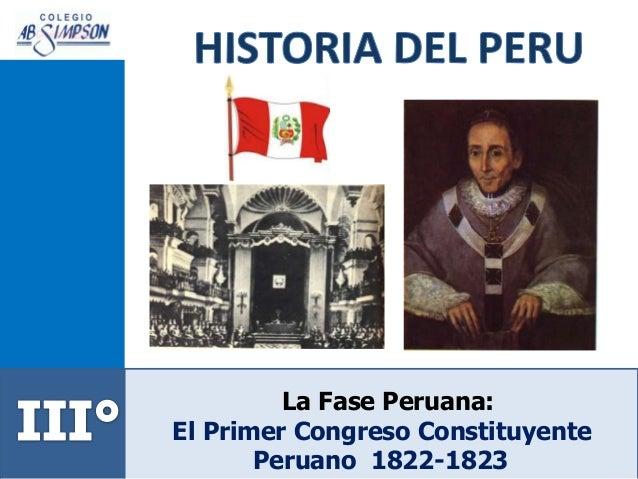 La Fase Peruana: El Primer Congreso Constituyente Peruano 1822-1823