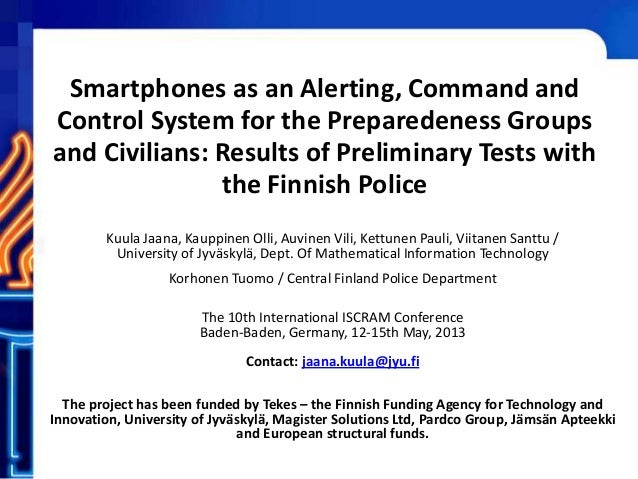 Smartphones as an Alerting, Command and Control System for the Preparedeness Groups and Civilians: Results of Preliminary ...