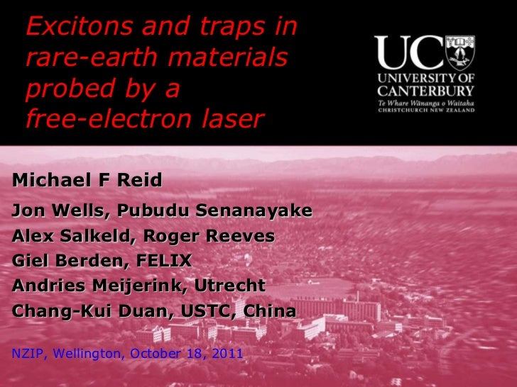 Excitons and traps in  rare-earth materials probed by a  free-electron laser  Michael F Reid Jon Wells, Pubudu Senanayake ...