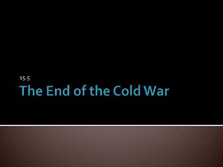 The End of the Cold War<br />15.5<br />