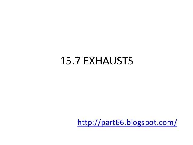 EASA Part 66 Module 15.7 : Exhausts
