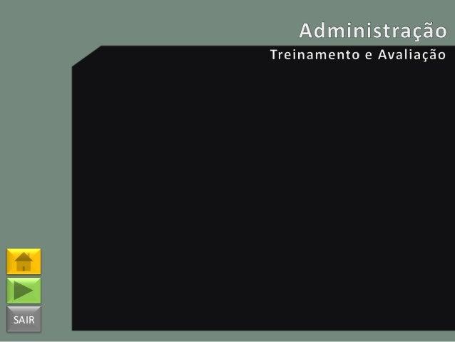 15   administração (treinamento e avaliação)