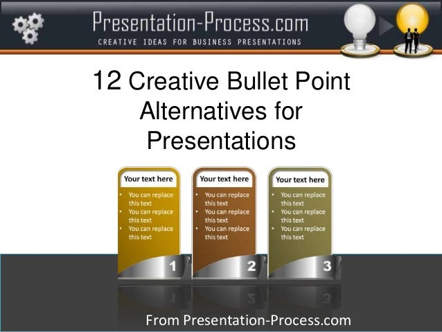 12 Creative Bullet Point Alternatives for Presentations  From Presentation-Process.com
