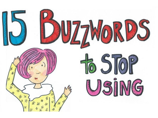 15 Marketing Buzzwords to Stop Using