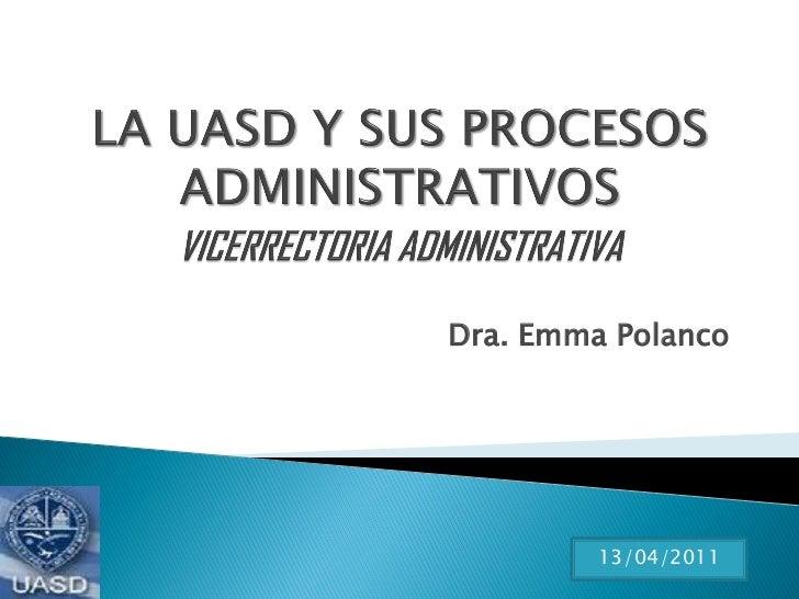 Dra. Emma Polanco         13/04/2011