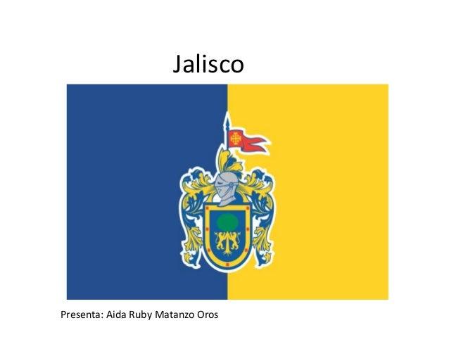 Jalisco Presenta: Aida Ruby Matanzo Oros