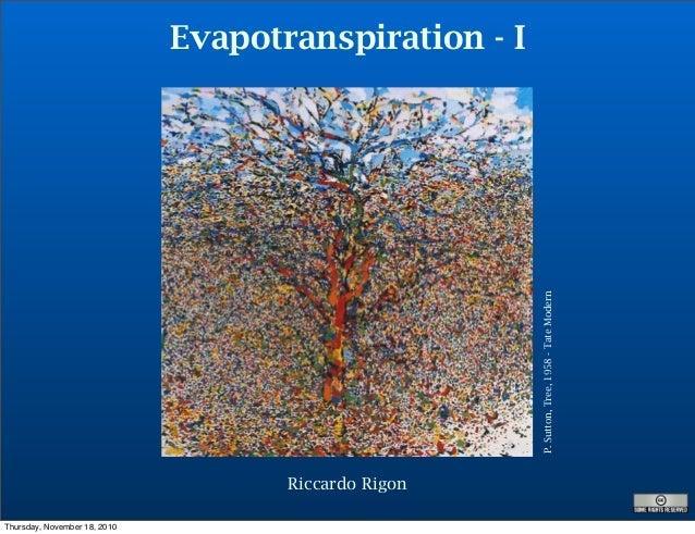 Evapotranspiration - I P.Sutton,Tree,1958-TateModern Riccardo Rigon Thursday, November 18, 2010