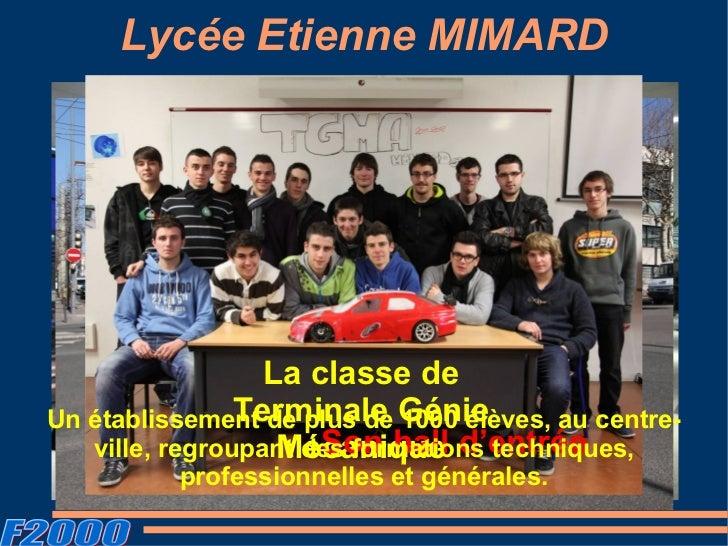 Lycée Etienne MIMARD                 La classe de    Notre lycée vu par les passants stéphanoisUn établissement de plus de...