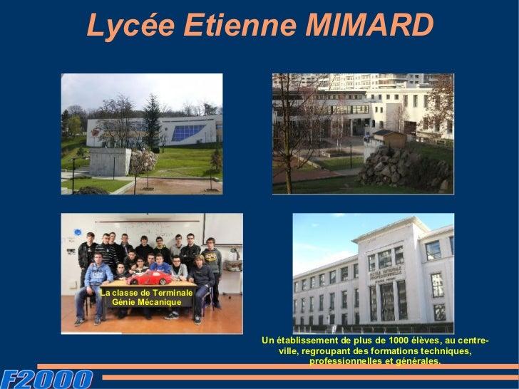 Lycée Etienne MIMARDLa classe de Terminale   Génie Mécanique                         Un établissement de plus de 1000 élèv...