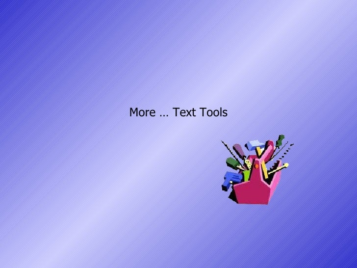 More … Text Tools