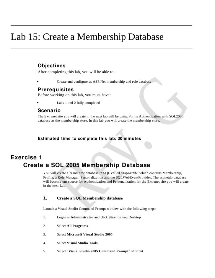 Lab 15: Create a Membership Database         Objectives        After completing this lab, you will be able to:         •  ...