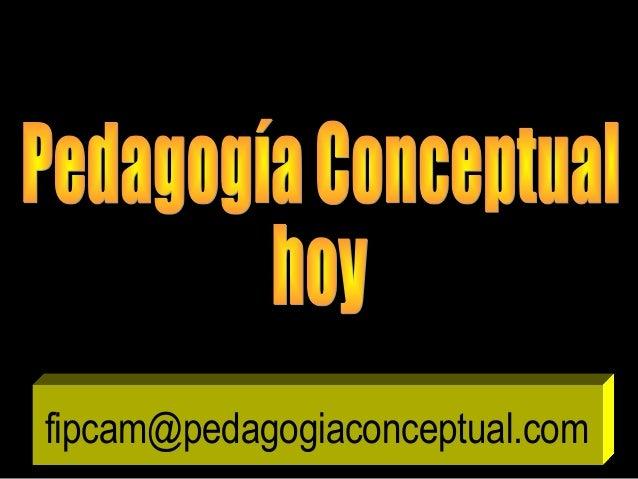 fipcam@pedagogiaconceptual.com