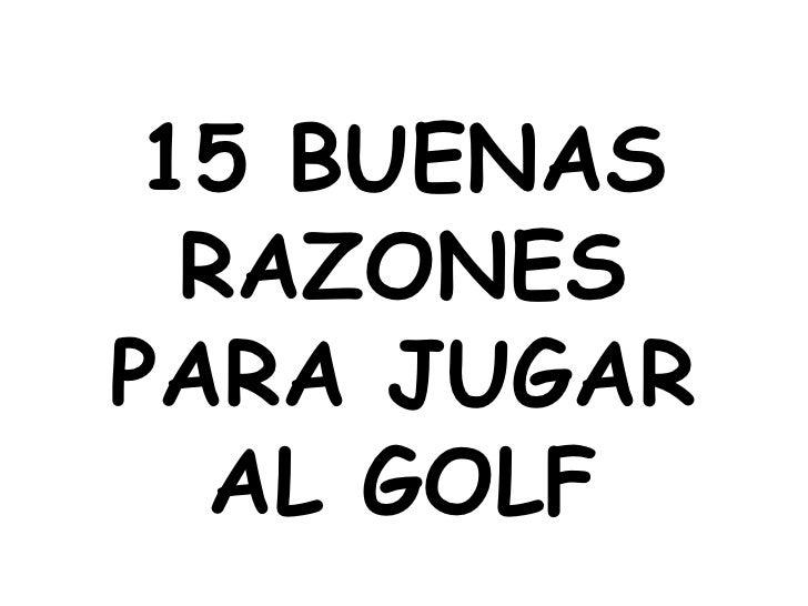 15 Razones para jugar a golf