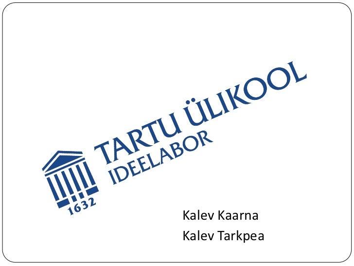 Kalev KaarnaKalev Tarkpea
