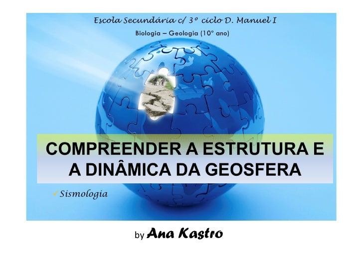 COMPREENDER A ESTRUTURA E  A DINÂMICA DA GEOSFERA