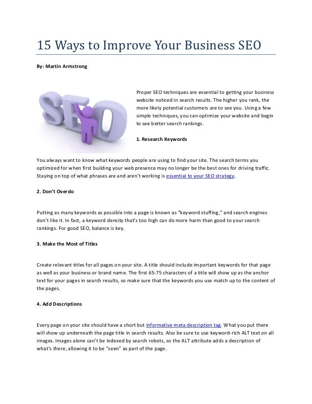15 Ways to Improve Your Business SEOBy: Martin Armstrong                                            Proper SEO techniques ...
