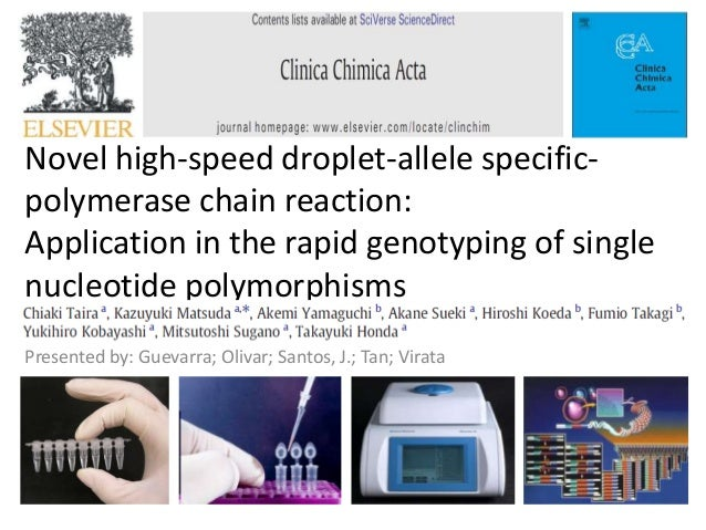 Novel high-speed droplet-allele specific- polymerase chain reaction: Application in the rapid genotyping of single nucleot...