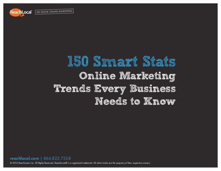 1150 Smart Stats: Online Marketing Trends Every Business Needs to Know                                                    ...