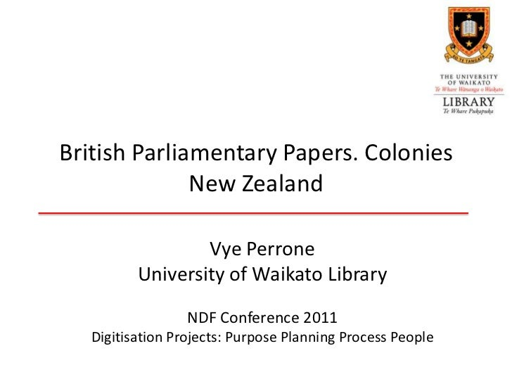 British Parliamentary Papers. Colonies              New Zealand                  Vye Perrone          University of Waikat...