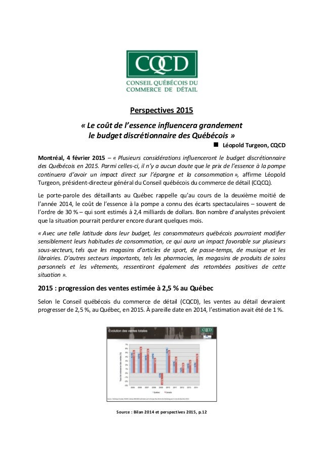 Perspectives 2015 « Le coût de l'essence influencera grandement le budget discrétionnaire des Québécois » Léopold Turgeon,...
