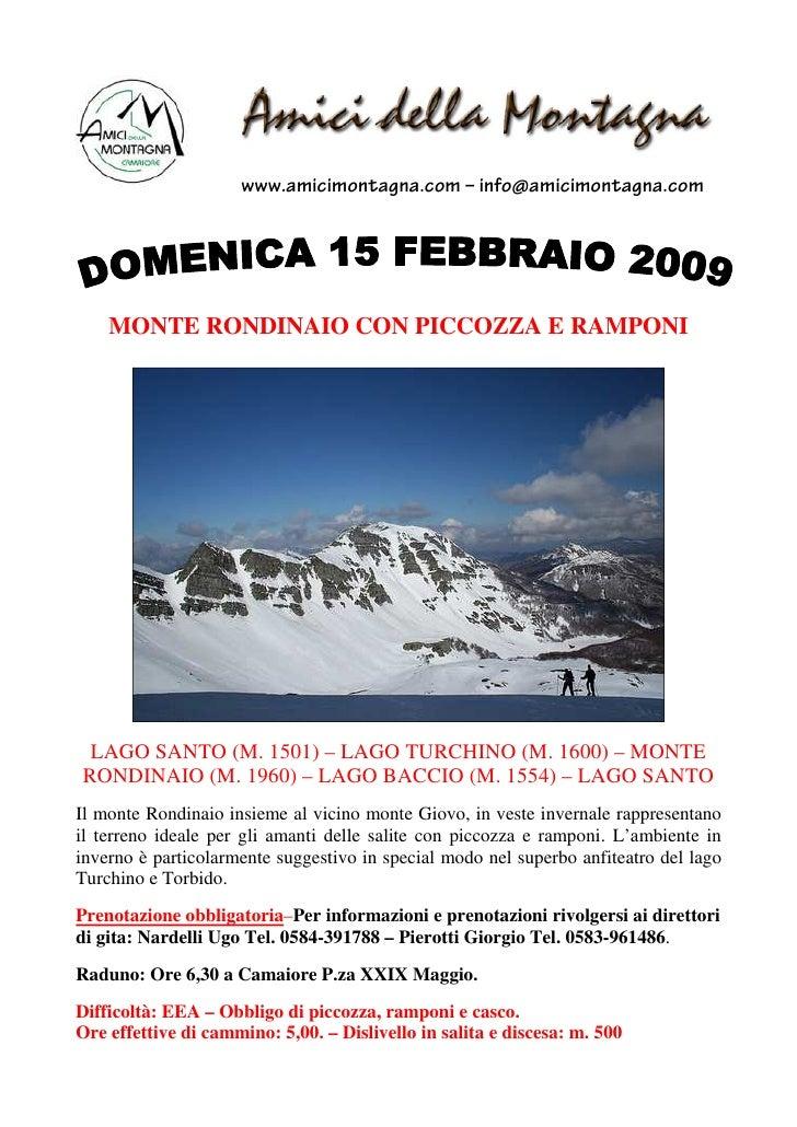www.amicimontagna.com – info@amicimontagna.com         MONTE RONDINAIO CON PICCOZZA E RAMPONI      LAGO SANTO (M. 1501) – ...