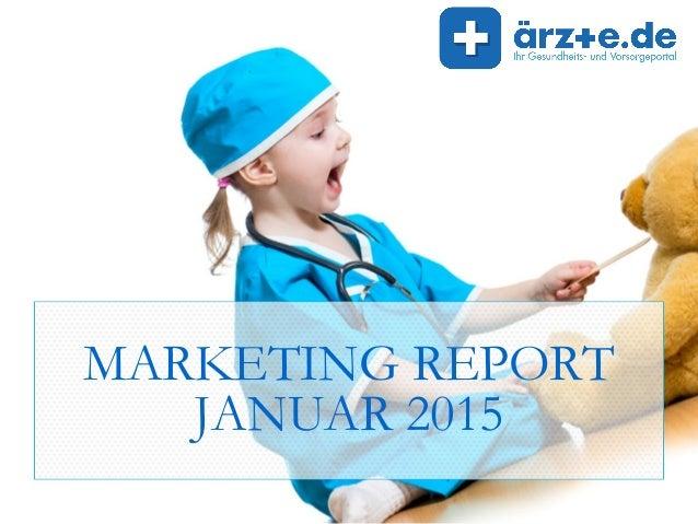 MARKETING REPORT JANUAR 2015