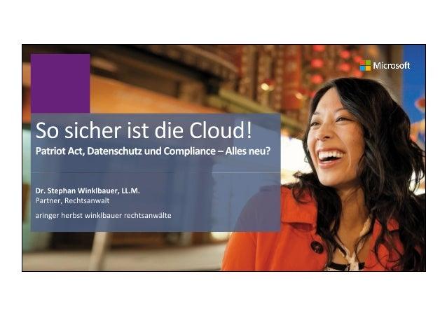 Agenda' Basics'des'Datenschutzrechts'–'Grundlagen' Wich6gste'Begriffe' Wer'ha8et'für'die'Daten?' 2' Zulässigkeit'von'Cloud'...