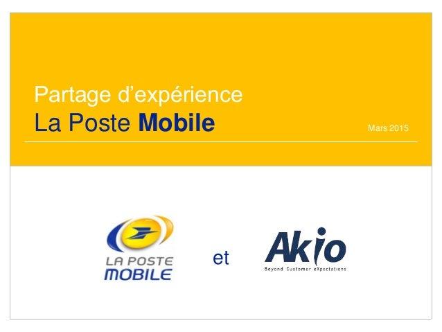 Partage d'expérience La Poste Mobile Mars 2015 et